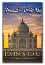 Beneath A Marble Sky - A novel by John Shors