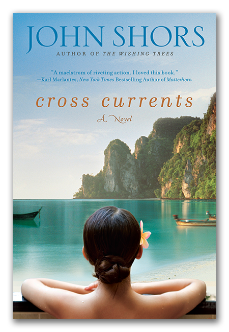 Cross Currents - A novel by John Shors