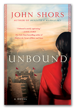 Unbound - A novel by John Shors