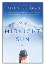 My Midnight Sun - A novel by John Shors